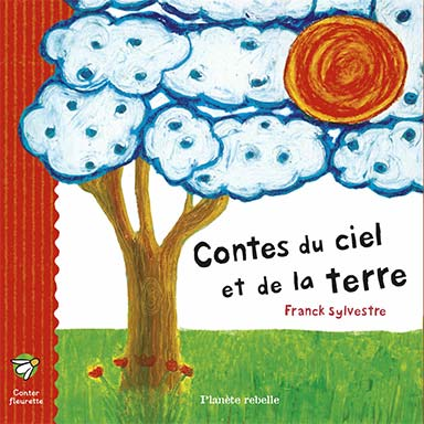 Franck Sylvestre - Contes du ciel et de la Terre