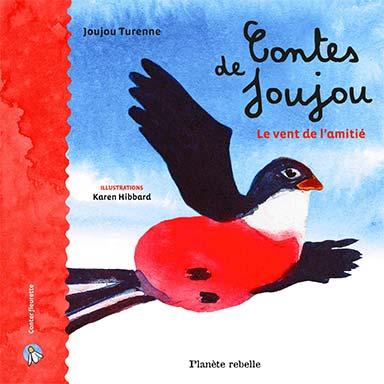 Joujou Turenne - Contes de Joujou. Le vent de l'amitié
