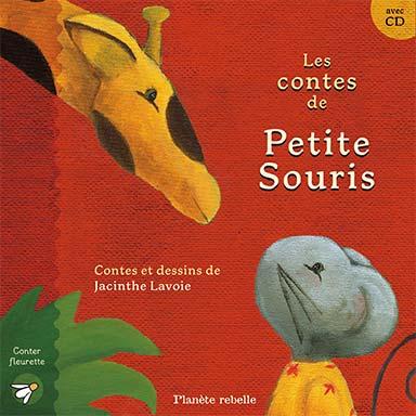 Jacinthe Lavoie - Les contes de Petite Souris
