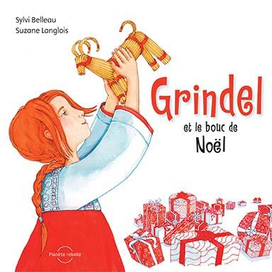 Sylvi Belleau - Grindel et le bouc de Noël