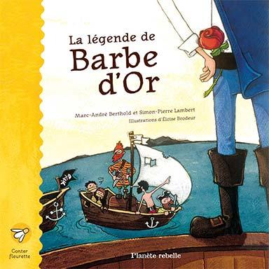Marc-André Berthold, Simon-Pierre Lambert - La légende de Barbe d'Or