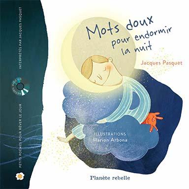 Jacques Pasquet, Marion Arbona - Mots doux pour endormir la nuit