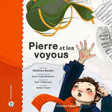 Mathieu Boutin - Pierre et les voyous