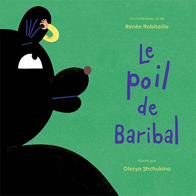 Renée Robitaille - Le poil de Baribal