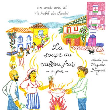 Isabel dos Santos - La soupe au caillou frais du jour