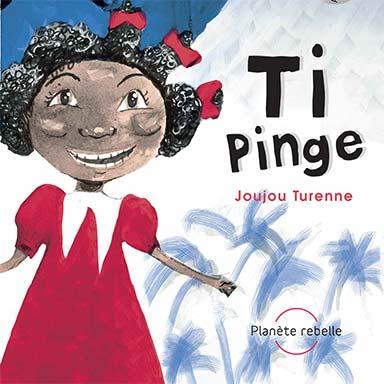 Joujou Turenne - Ti Pinge