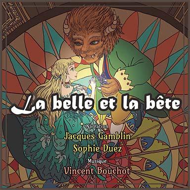 Jacques Gamblin, Sophie Duez - La Belle et la Bête