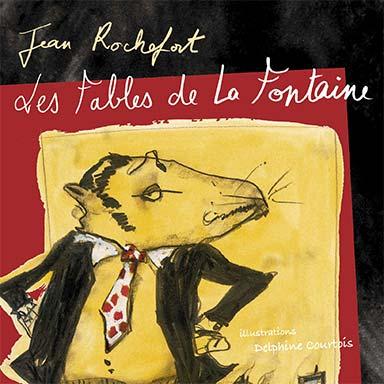 Jean Rochefort - Les fables de la Fontaine