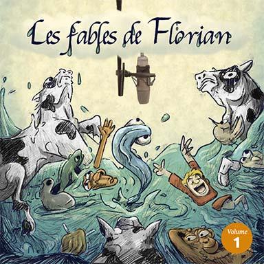 Elissa Alloula, Garance Silve, Stephane Delbassé, Christian Macairet - Les fables de Florian (vol.1)