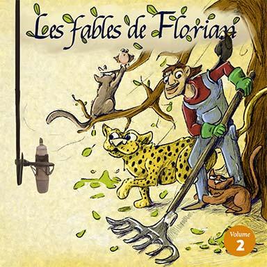 Elissa Alloula, Garance Silve, Stephane Delbassé, Christian Macairet - Les fables de Florian (vol.2)