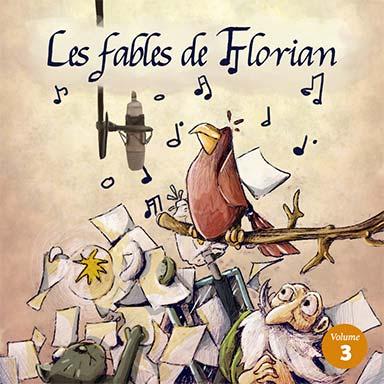 Elissa Alloula, Garance Silve, Stephane Delbassé, Christian Macairet - Les fables de Florian (vol.3)