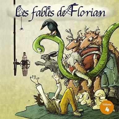 Elissa Alloula, Garance Silve, Stephane Delbassé, Christian Macairet - Les fables de Florian (vol.4)