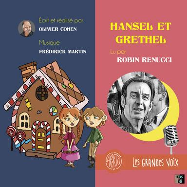 Robin Renucci - Hansel et Gretel