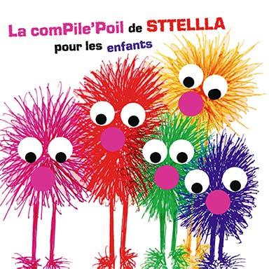 Stellla - La ComPile' Poil de Sttellla pour les enfants