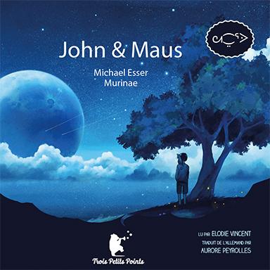 Élodie Vincent - John & Maus