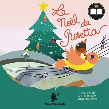 Nathalie Tuleff, Guillaume Lucas - Le Noël de Rosetta
