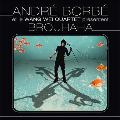 André Borbé - Brouhaha