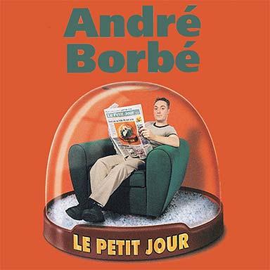 André Borbé - Le petit jour