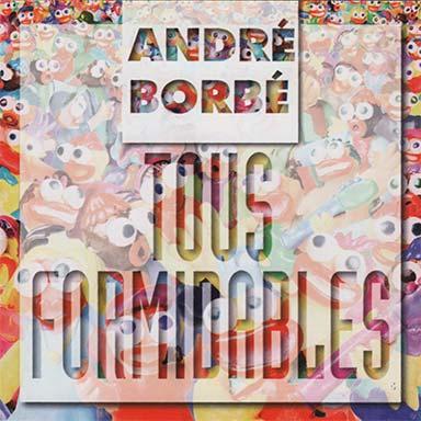 André Borbé - Tous formidables