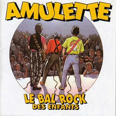 Amulette - Le bal rock des enfants