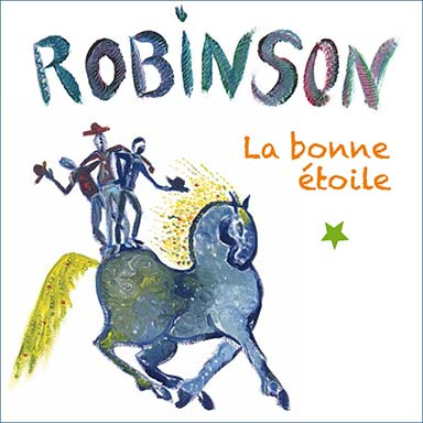 Robinson - La bonne étoile