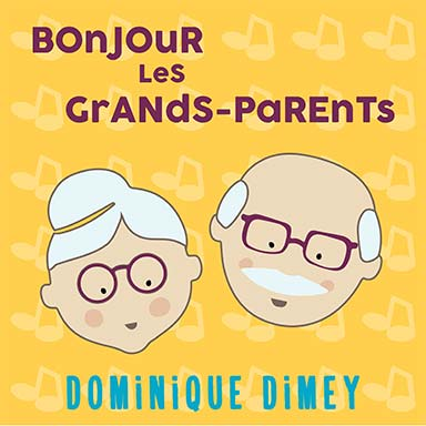 Dominique Dimey - Bonjour les grands-parents