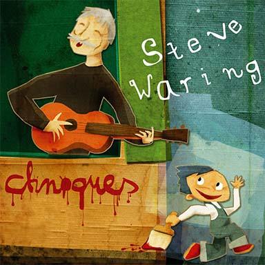 Steve Waring - Chnoques