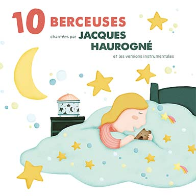 Jacques Haurogné - 10 Berceuses