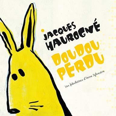 Jacques Haurogné - Doudou Perdu