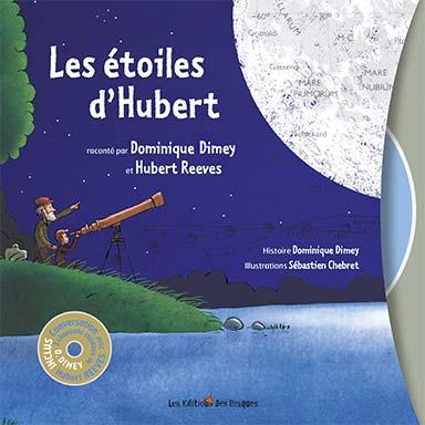 Dominique Dimey, Hubert Reeves - Les étoiles d'Hubert