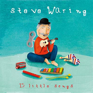 Steve Waring - 15 little songs