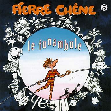 Pierre Chêne - Le funambule