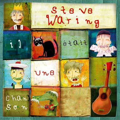 Steve Waring - Il était une chanson