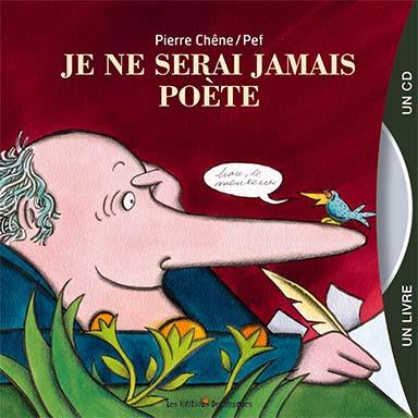 Pierre Chêne - Je ne serai jamais poète