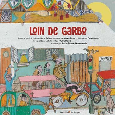Jean-Pierre Darroussin - Loin de Garbo