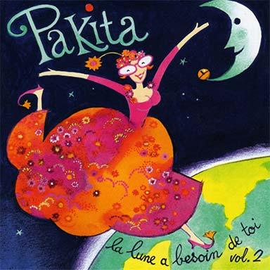Pakita - La lune a besoin de toi