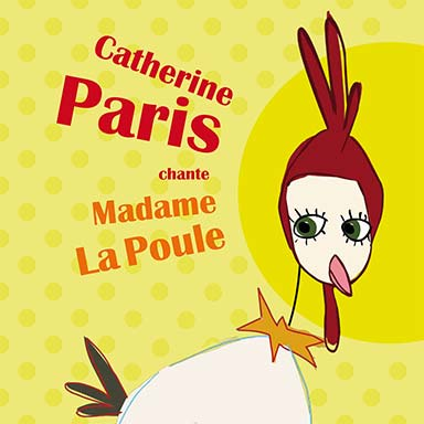 Catherine Paris - Madame La Poule