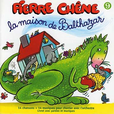 Pierre Chêne - La maison de Balthazar