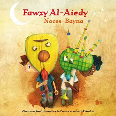Fawzy Al-Aiedy - Noces-Bayna