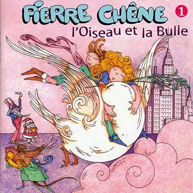 Pierre Chêne - L'oiseau et la bulle