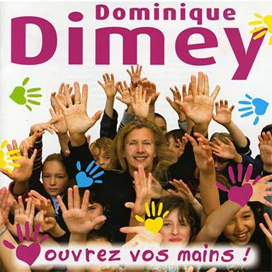 Dominique Dimey - Ouvrez-vos mains