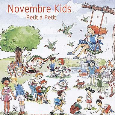 Novembre Kids - Petit à petit