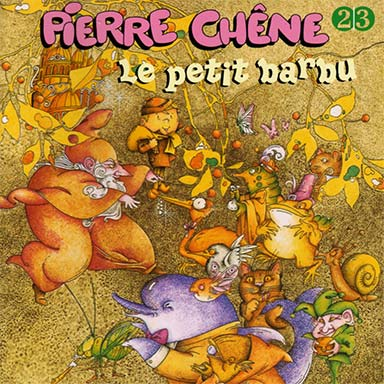 Pierre Chêne - Le petit barbu