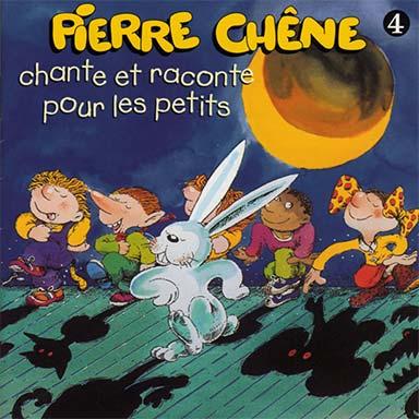 Pierre Chêne - Pierre Chêne chante et raconte pour les petits