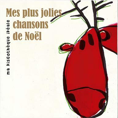 Artistes divers - Mes plus jolies chansons de Noël
