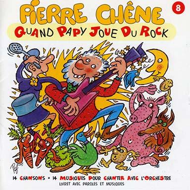 Pierre Chêne - Quand papy joue du rock
