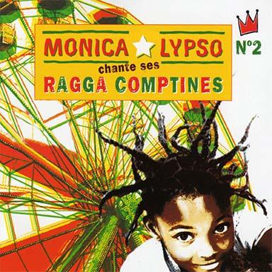 Monica Lypso - Ragga Comptines 2