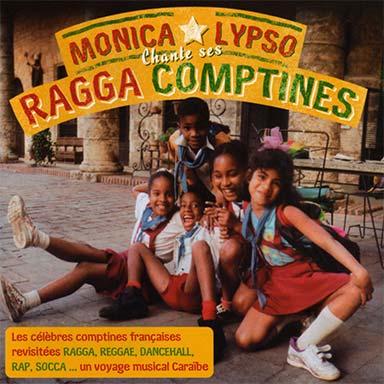 Monica Lypso - Ragga Comptines 1