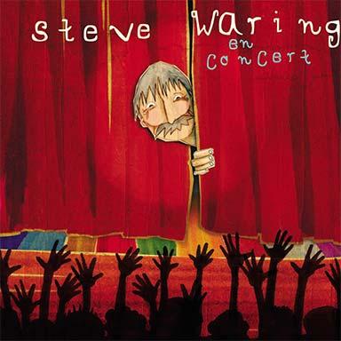Steve Waring - Steve Waring en concert