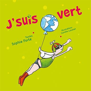 Sophie Forte - J'suis vert